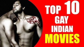 Top 10 GAY Indian Films!