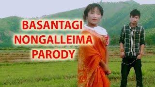 BASANTAGI NONGALLEIMA ( MANIPURI FUNNY PARODY VIDEO 2015 )