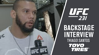"UFC 231: Thiago Santos - ""I am Very Strong, Very Happy"""