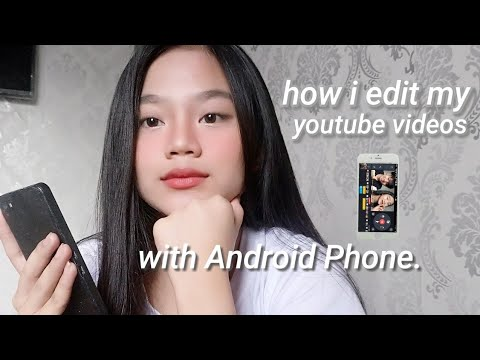 Xxx Mp4 How I Edit My Youtube Videos Using ANDROID PHONE Basic Editing LANG 3gp Sex