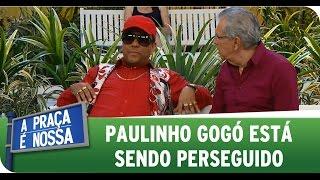 A Praça É Nossa (06/11/14) - Paulinho gogó está sendo perseguido