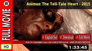 Watch Online: Animus  The Tell-Tale Heart (2015)