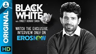 Catch+Vineet+Kumar+Singh+on+Black+%26+White+-+The+Interview