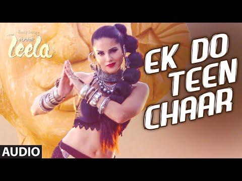 Xxx Mp4 Ek Do Teen Chaar Full Song Audio Sunny Leone Neha Kakkar Tony Kakkar Ek Paheli Leela 3gp Sex