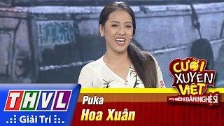 THVL | Cười xuyên Việt - PBNS 2016 | Chung kết xếp hạng: Hoa Xuân - Puka