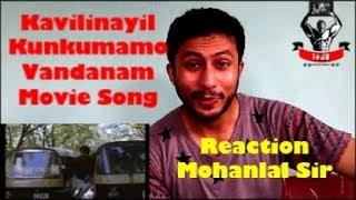 Kavilinayil Kunkumamo Vandanam Movie Song || Lalettan Mohanlal || Reaction & Review || BY leJB