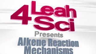 Alkene Reactions - Introduction