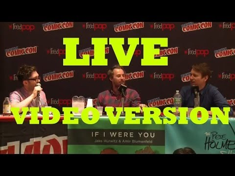 Xxx Mp4 If I Were You Episode 28 Video Version Sex Is Sex With Pete Holmes Live At NY ComicCon 3gp Sex