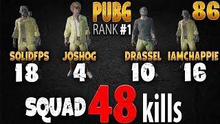 PUBG Rank 1 - 48 kills SQUAD - JoshOG - IamChappie - SOLIDFPS - DrasseL #86