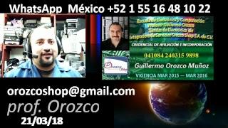 Que te hace mejor técnico 34 programa tv 21 de Marzo 2018 Prof Guillermo Orozco