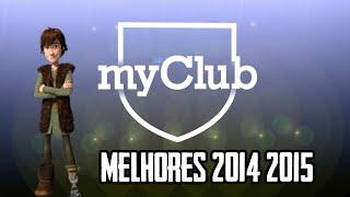 MyClub - Best of 2014-2015 x3 - COM SOLUÇO!