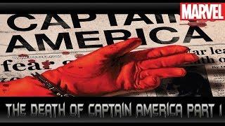ความตายของกัปตันอเมริกา![The Death of Captain America Part 1]comic world daily