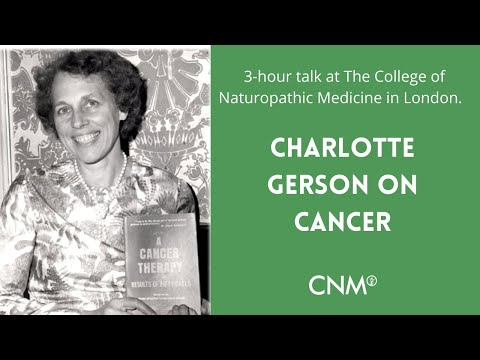 The Gerson Therapy Charlotte Gerson on Curing Cancer