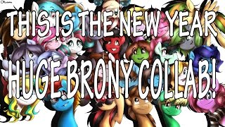 """""""This Is The New Year"""" Cover - HUGE BRONY COLLAB WITH 28 SINGERS!"""