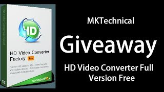 Wonderfox HD Video Converter Factory Pro Review and Buy Free in Hindi - MKTechnical Giveaway