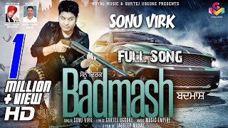 Sonu Virk - Badmash - Goyal Music New Song 2016