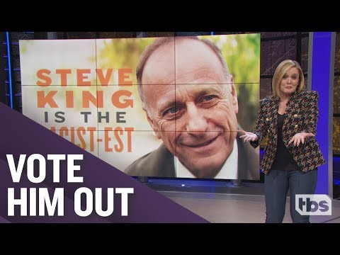 Steve King is the Racist est October 31 2018 Act 2 Full Frontal on TBS