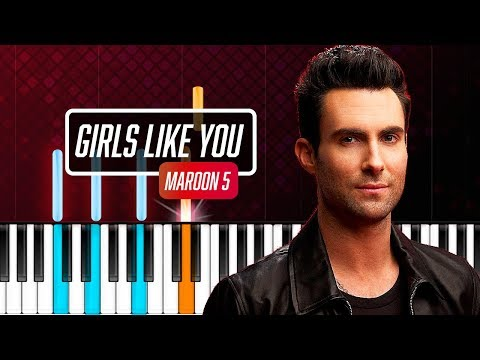 """Maroon 5 - """"Girls Like You"""" Piano Tutorial - Chords - How To Play - Cover"""
