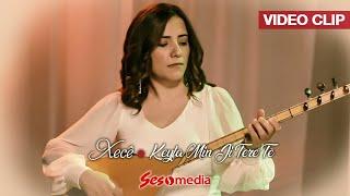 Xecê - Keyfa Min Ji Tere Tê - [Official Video   © SesMedia]