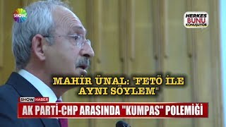 "Ak Parti - CHP arasında ""Kumpas"" polemiği"