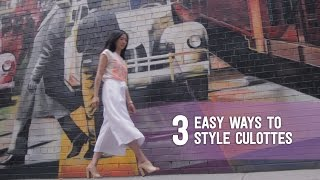 Three Easy Ways to Style Culottes