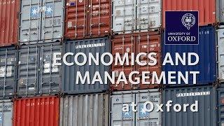 Economics and Management at Oxford University