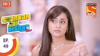 Shankar Jai Kishan 3 in 1 - शंकर जय किशन 3 in 1 - Ep 49 - 13th October, 2017