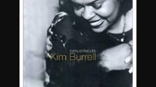 KIM BURRELL ~ I COME TO YOU MORE THAN I GIVE