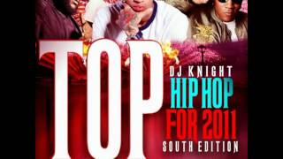 Dj knight top Hip Hop for 2011 (South Edition)