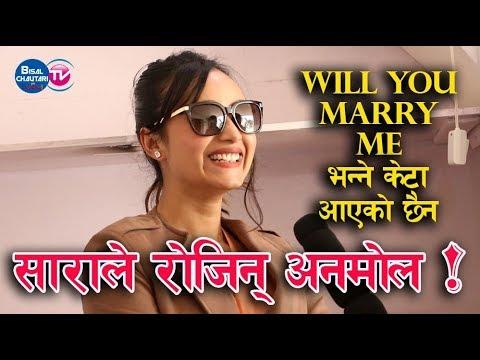 sara shirpaili ले रोजिन् Anmol Kc   will you marry me भन्ने केटा आएको छैन   interview