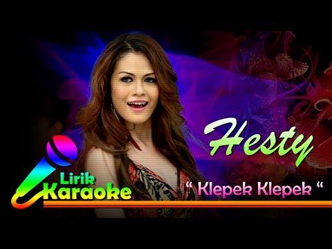 Hesty - Klepek Klepek - Video Lirik Karaoke Musik Dangdut Terbaru - NSTV mp3