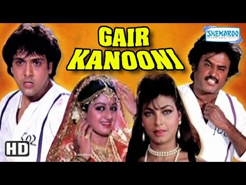 Gair Kaanooni {HD} - Govinda - Sridevi - Rajinikanth - Shashi Kapoor - Old Hindi Movie