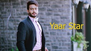 Yaar Star | Mankirt Aulakh | Full Video | New Punjabi Songs 2017