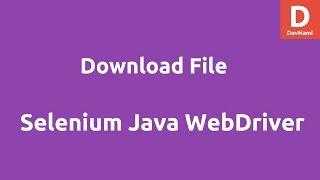 Selenium Java WebDriver Download File