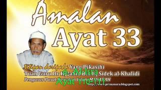 Amalan Ayat 33 Titipan Tuan Guru Dr Hj Jahid