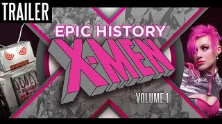 TRAILER - Epic History: X-men Volume 1 - Documentary Feature - VIMEO-ON-DEMAND