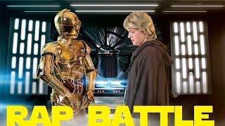 Star Wars Rap Battles Ep.4 - C-3PO vs Luke Skywalker