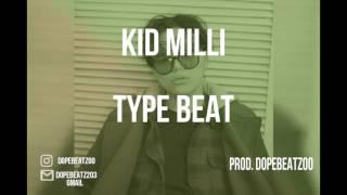 Kid Milli Type Beat 키드 밀리 스타일 트랩 힙합 랩 비트 | Trap/Rap Instrumental 2017 (For Sale)