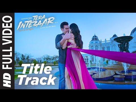 Xxx Mp4 Intezaar Title Full Video Song Tera Intezaar Arbaaz Khan Sunny Leone Shreya Ghoshal T Series 3gp Sex