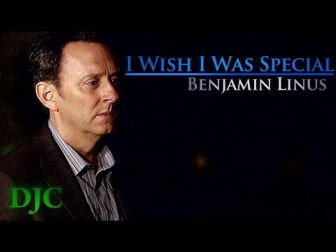 Benjamin Linus-I Wish I Was Special