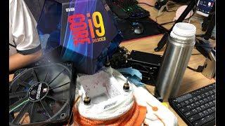 นั่ง Overclock i9 9900K Ln2 แบบชิวๆ ในวันหยุด