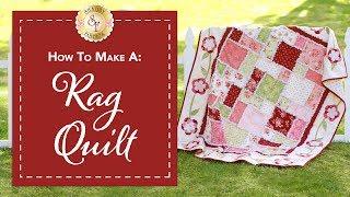 How to Make a Rag Quilt | a Shabby Fabrics Quilting Tutorial