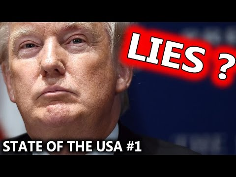 Has DONALD TRUMP Lied State of the USA Episode 1