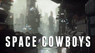 SPACE COWBOYS - STAR CITIZEN (Alpha)