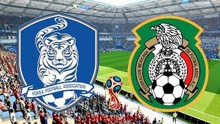 World Cup 2018 - South Korea Vs Mexico - 23/06/18 - FIFA 18