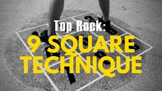Bboy Top Rock Tutorial | 9 Square Technique (Inspired By Dance Dance Revolution!)
