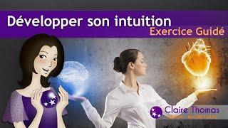 Testez votre intuition et développez là !