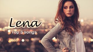Lena Meyer-Landrut | My Top 5 Songs