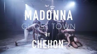 MADONNA GHOST TOWN | CHEHON