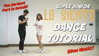 [MIRRORED/SLOWED] SUPER JUNIOR 슈퍼주니어 'LO SIENTO' (ft. KARD) DANCE TUTORIAL